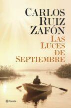 las luces de septiembre-carlos ruiz zafon-9788408131489