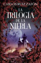 la trilogía de la niebla (ebook)-carlos ruiz zafon-9788408164289