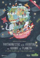 protagonistas de la aventura más grande del planeta-9788408171089