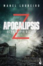 apocalipsis z: el principio del fin manel loureiro 9788408176589