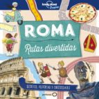 roma: rutas divertidas (lonely planet junior) moira butterfield helen greathead 9788408178989