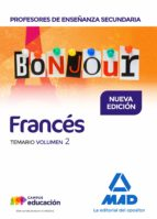 profesores de enseñanza secundaria francés temario volumen 2-9788414211489