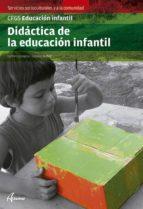 didactica educacion infantl (cfgs educacion infantil) carmen zaragoza catalina muñoz 9788415309789