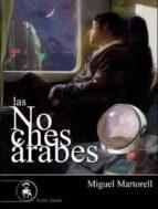 las noches arabes-miguel martorell-9788415415589