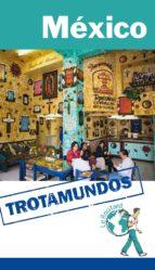mexico 2015 (trotamundos - routard)-philippe gloaguen-9788415501589