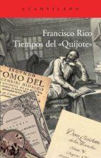 tiempos del quijote-francisco rico-9788415689089