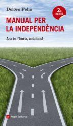 manual per la independencia-dolors feliu-9788415695189