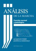 análisis de la marcha jacquelin perry judith m. burnfield 9788415706489