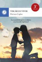 tocar es vivir mariana caplan 9788416145089