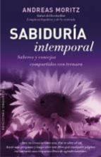 sabiduria intempo: saberes y consejos compartidos con ternura-andreas moritz-9788416192489