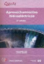 aprovechamientos hidroelectricos (2ª ed.)-eugenio vallarino-9788416228089