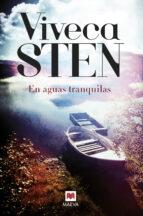 en aguas tranquilas-viveca sten-9788416363889