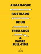 almanaque ilustrado de un freelance & padre full time 9788416489589