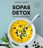 sopas detox: fuente de energia y vitalidad-josefina llargués truyols-9788416605989