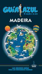 madeira 2017 (guia azul) 3ª ed. manuel monreal iglesia 9788416766789