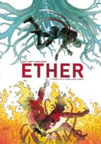 ether: la muerte de la ultima llama dorada-david rubin-matt kindt-9788416880089