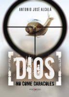 dios no come caracoles (ebook)-9788416979189