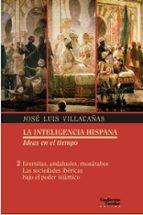 eremitas, andalusies, mozarabes: las sociedades ibericas bajo el poder islamico-jose luis villcañas berlanga-9788417134389