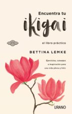 encuentra tu ikigai (ebook) bettina lemke 9788417180089