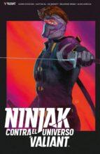 ninjak contra el universo valiant eliot rahal 9788417615789