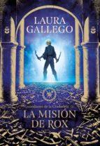 la misión de rox (guardianes de la ciudadela 3) (ebook) laura gallego 9788417671389