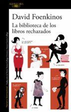 la biblioteca de los libros rechazados (ebook)-david foenkinos-9788420426389