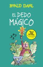 El libro de El dedo magico autor ROALD DAHL TXT!