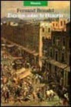 escritos sobre la historia fernand braudel 9788420626789