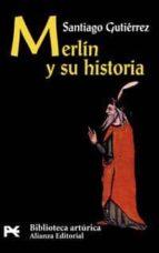 merlin y su historia santiago gutierrez 9788420636689