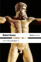 los mitos griegos, t.1-robert graves-9788420643489