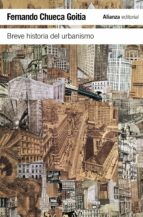 breve historia del urbanismo fernando chueca goitia 9788420653389