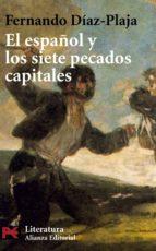 el español y los siete pecados capitales-fernando diaz-plaja-9788420656489