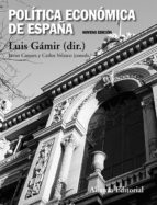 politica economica de españa  (9º ed.) luis gamir 9788420676289