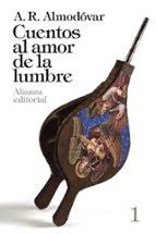 cuentos al amor de la lumbre, 1-a. r. almodovar-9788420697789