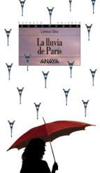la lluvia de paris (2ª ed.) lorenzo silva 9788420739489