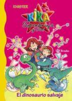 el dinosaurio salvaje (kika superbruja y dani; 5)-9788421694589