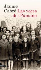 las voces del pamano (ebook)-jaume cabre-9788423326389