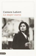 la mujer nueva (premio nacional narrativa 1957) carmen laforet 9788423335589