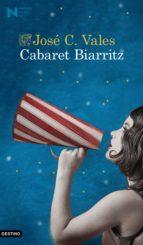 cabaret biarritz (premio nadal de novela 2015)-jose c. vales-9788423349289