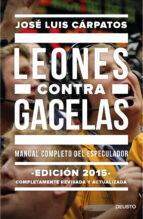 leones contra gacelas-jose luis carpatos-9788423419289