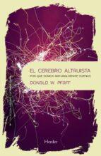 el cerebro altruista (ebook) donald pfaff 9788425438189