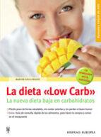 la dieta low carb: la nueva dieta baja en carbohidratos marion grillparzer 9788425516689