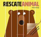 rescate animal-patrick george-9788426143389