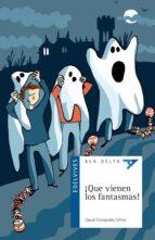 ¡que vienen los fantasmas!-david fernandez sifres-9788426393289