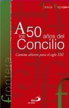 a los 50 años del concilio-jesus espeja pardo-9788428539289