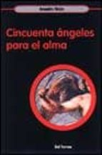 CINCUENTA ANGELES PARA EL ALMA