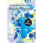 mosaico humano jose maria rodriguez olaizola 9788429324389