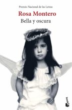 bella y oscura-rosa montero-9788432217289