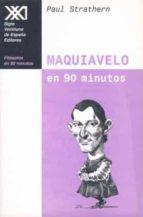 maquiavelo en 90 minutos-paul strathern-9788432310089