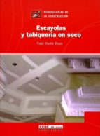 escayola y tabiqueria en seco-fidel martin rivas-9788432911989